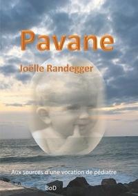 Joëlle Randegger - Pavane - Aux sources d'une vocation de pédiatre.