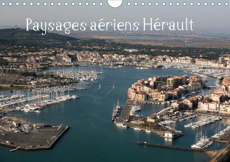 Paysages aériens Hérault (Calendrier mural 2020 DIN A4 horizontal). Balade aérienne au dessus de l'Hérault (Calendrier mensuel, 14 Pages )