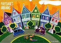 André Baldet - PAYSAGES URBAINS (Calendrier mural 2020 DIN A3 horizontal) - Peintures de quelques villes du monde. Gouaches sur papier. (Calendrier mensuel, 14 Pages ).
