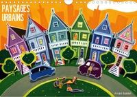 André Baldet - PAYSAGES URBAINS (Calendrier mural 2020 DIN A4 horizontal) - Peintures de quelques villes du monde. Gouaches sur papier. (Calendrier mensuel, 14 Pages ).
