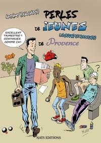 Antoine Voulgaris et Sergio Yolfa - Perles des jeunes de Provence - Lycéens et apprentis.