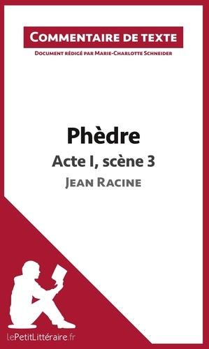 Marie-Charlotte Schneider - Phèdre de Racine : Acte I, Scène 3 - Commentaire de texte.