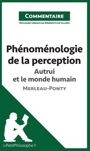 Phénoménologie de la perception de Merleau-Ponty - Autrui et le monde humain (commentaire).pdf