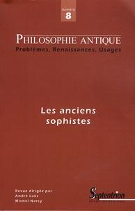 André Laks et Michel Narcy - Philosophie antique N° 8/2008 : Les sophistes anciens.