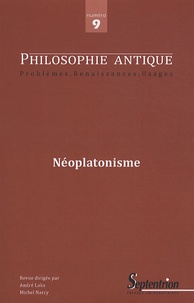 Riccardo Chiaradonna et Valérie Cordonier - Philosophie antique N° 9/2009 : Néoplatonisme.