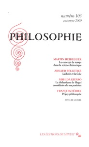 Martin Heidegger et Arnaud Pelletier - Philosophie N° 103, Automne 2009 : .