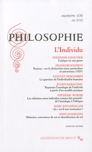 Stéphane Chauvier et François Schmitz - Philosophie N° 106 : L'Individu.