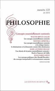 Olivier Tinland et Walter Bryce Gallie - Philosophie N° 122 été 2014 : Concepts essentiellement contestés.