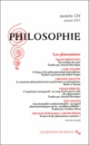 Arnaud Dewalque et Denis Seron - Philosophie N° 124, Janvier 2015 : Les phénomènes.