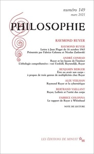 Dominique Pradelle - Philosophie N° 149, mars 2021 : Raymond Ruyer.