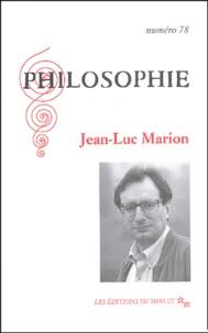 Collectif - Philosophie N° 78 : Jean-Luc Marion.
