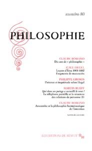Claude Romano et Philippe Grosos - Philosophie N° 80 : .