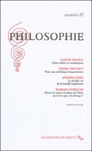 Luis de Molina et Pierre Truchot - Philosophie N° 82 : .