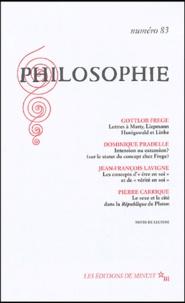 Gottlob Frege et Dominique Pradelle - Philosophie N° 83, Septembre 200 : .