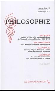 Max Weber et Wolf Feuerhahn - Philosophie N° 85, Printemps 200 : .