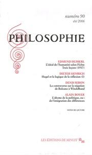 Edmund Husserl et Dieter Henrich - Philosophie N° 90, Juin 2006 : .