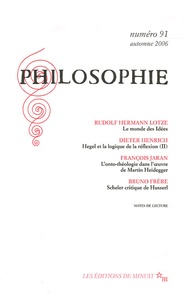 Rudolf Hermann L. Lotze et Dieter Henrich - Philosophie N° 91, Automne 2006 : .