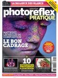 Ivan Roux - Photo Reflex Pratique N° 4, Mai 2013 : Le bon cadrage - Maîtrisez les règles de composition.