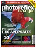 Ivan Roux - Photo Reflex Pratique N° 9, Mars 2014 : Photographier les animaux.