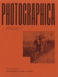 Eléonore Challine - Photographica N° 2, avril 2021 : Hors les murs : photographes et studios mobiles.