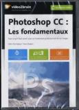 Yves Chatain - Photoshop cc : les fondamentaux. 1 Cédérom