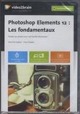 Yves Chatain - Photoshop Elements 12 - Les fondamentaux.