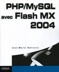 Jean-Marie Defrance - PHP/MySQL avec Flash MX 2004.