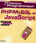 Philippe Chaléat et Daniel Charnay - PHP/MySQL et JavaScript.