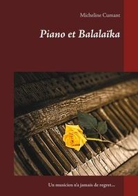 Micheline Cumant - Piano et Balalaïka.