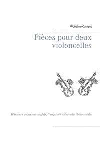 Pièces pour deux violoncelles - Dauteurs anonymes anglais, français et italiens du 18ème siècle.pdf