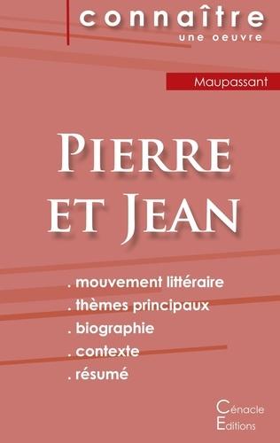 Guy de Maupassant - Pierre et Jean - Fiche de lecture.