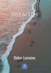 Didier Lemoine - Pistaches.