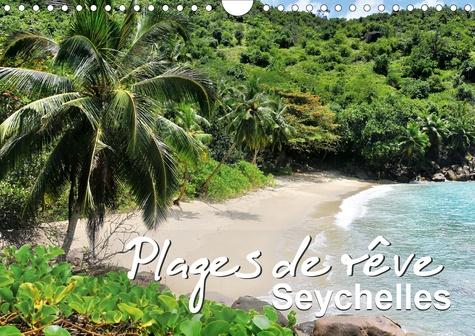 Plages de rêve Seychelles (Calendrier mural 2020 DIN A4 horizontal). Les plus belles plages des îles Mahé, Praslin et La Digue (Calendrier mensuel, 14 Pages )