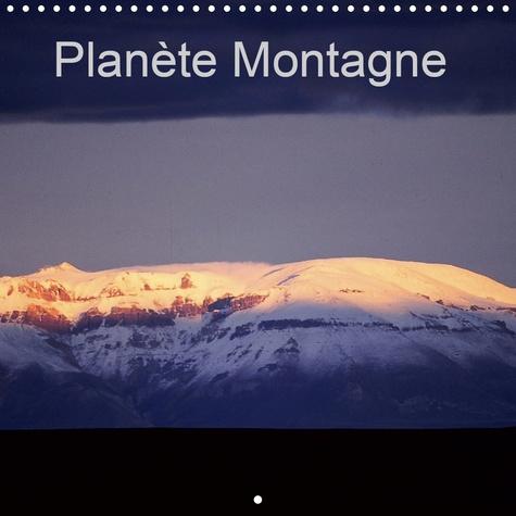 Planète Montagne (Calendrier mural 2020 300 × 300 mm Square). Notre planète montre comment voyager n'est pas tant être transporté ailleurs, mais être transformé par l'ailleurs et l'autrui. (Calendrier mensuel, 14 Pages )