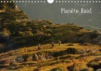 Hervé Le Gac - Planète Raid (Calendrier mural 2020 DIN A4 horizontal) - Les images de ce calendrier sont le reflet de ce qui fait la force des Raids Multisports de Nature: un ensemble d'émotions collectives, physiques et ludiques au coeur de la nature. (Calendrier mensuel, 14 Pages ).
