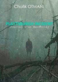 Chafik Otmani - Plattsburgh incident - Journal d'un meurtrier.