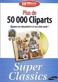 Collectif - Plus de 50 000 Cliparts - CD-ROM.