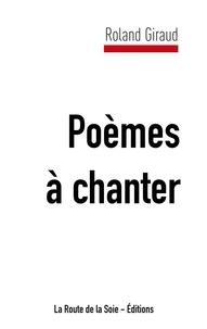 La route de la soie Éditions - Poèmes à chanter.
