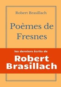 Robert Brasillach - Poèmes de Fresnes.