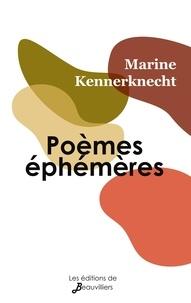 Marine Kennerknecht - Poèmes éphémères.
