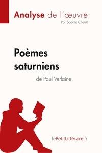 Sophie Chetrit et  lePetitLitteraire - Fiche de lecture  : Poèmes saturniens de Paul Verlaine (Analyse de l'oeuvre) - Comprendre la littérature avec lePetitLittéraire.fr.
