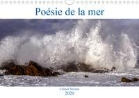 Carmen Mocanu - Poésie de la mer (Calendrier mural 2020 DIN A4 horizontal) - Admirons la mer, ce poème grandeur nature composé du bruit des vagues, des rayons du soleil, des nuages et du vent. (Calendrier mensuel, 14 Pages ).