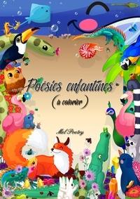 Mel Poetry - Poésies enfantines - (à colorier).