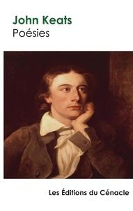 John Keats - Poésies - Edition enrichie.