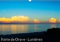 Dominique Duperou - dom's photos - Pointe de Grave - Lumières (Calendrier mural 2020 DIN A3 horizontal) - Les belles lumières de la Pointe de Grave en Gironde (Calendrier mensuel, 14 Pages ).