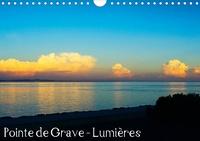 Dominique Duperou - dom's photos - Pointe de Grave - Lumières (Calendrier mural 2020 DIN A4 horizontal) - Les belles lumières de la Pointe de Grave en Gironde (Calendrier mensuel, 14 Pages ).
