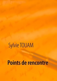 Sylvie Touam - Points de rencontre.