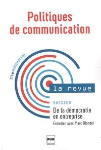 Stéphane Olivesi - Politiques de communication N° 2 printemps 2014 : De la démocratie en entreprise - Dialogue social et représentation des salariés.