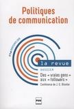 """Aurélie Olivesi et Nicolas Hubé - Politiques de communication N° 6 Printemps 2016 : Des """"vrais gens"""" aux """"followers""""."""
