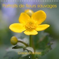 Corine Oosterlee - Portraits de fleurs sauvages - Douceur et beauté des fleurs sauvages de nos régions.